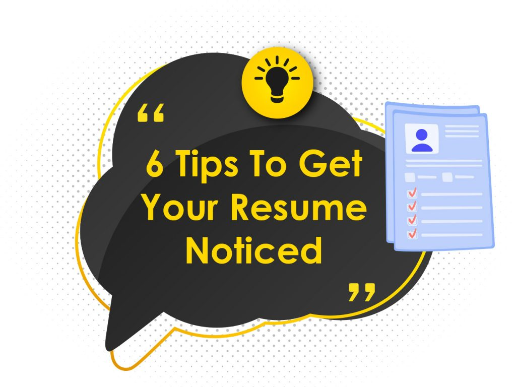 Effective Tips to Get Your Resume Noticed by Recruiters