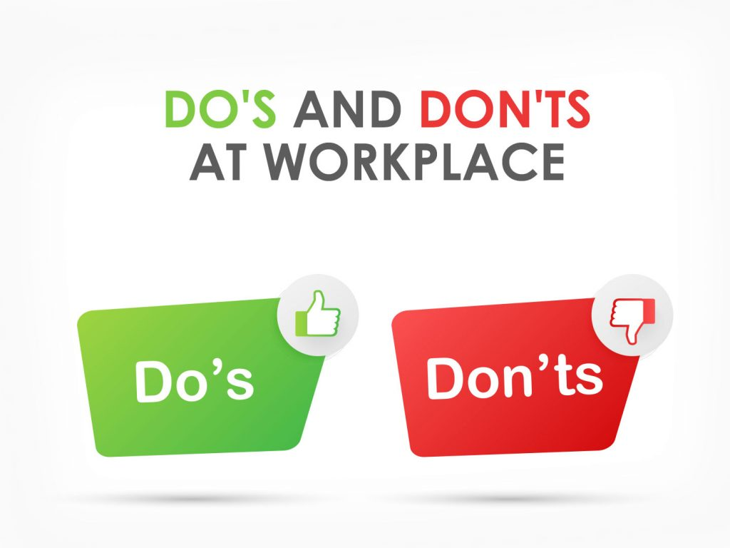 Top 4 Do's and Don'ts at Workplace