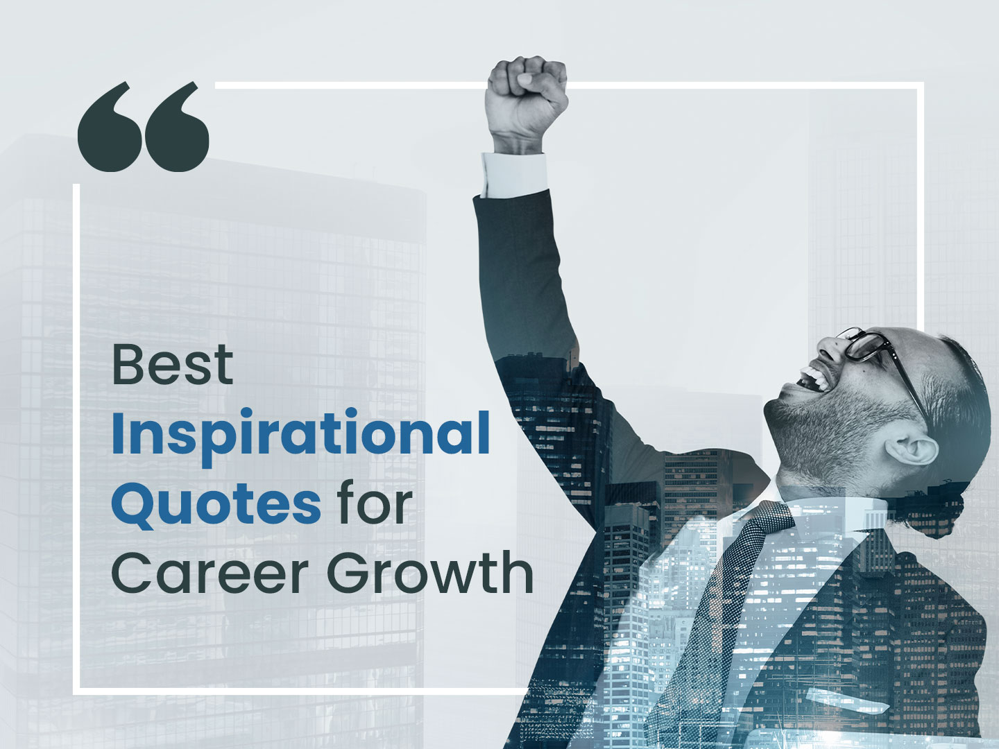 5 Quotes you Must Apply for a Better Career Future